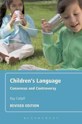 Children's Language: Consensus and Controversy (Paperback)