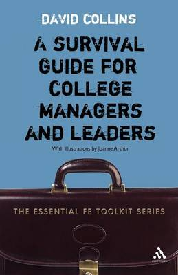 Survival Guide for College Managers and Leaders (Paperback)