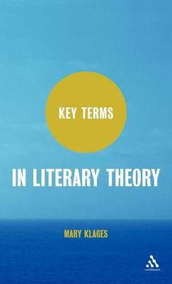 Key Terms in Literary Theory - Key Terms (Hardback)