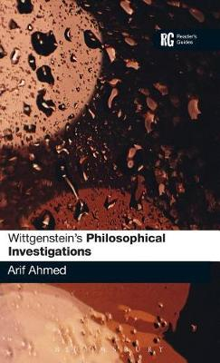 "Wittgenstein's ""Philosophical Investigations"": A Reader's Guide - Reader's Guides (Hardback)"