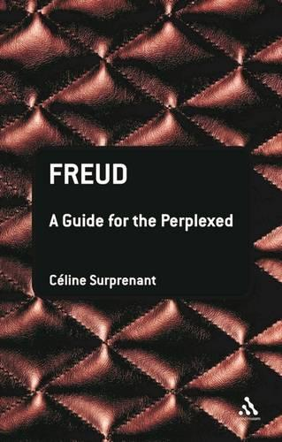 Freud: A Guide for the Perplexed - Guides for the Perplexed (Hardback)