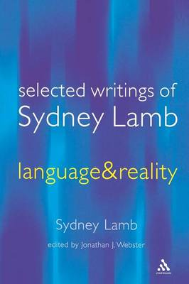 Selected Writings of Sydney Lamb: Language and Reality (Paperback)