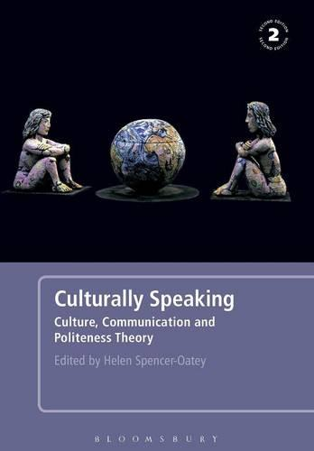 Culturally Speaking: Culture, Communication and Politeness Theory (Paperback)