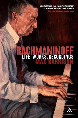 Rachmaninoff: Life, Works, Recordings (Paperback)