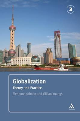 Globalization: Theory and Practice (Paperback)