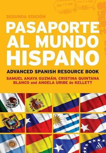 Pasaporte al mundo hispano; advanced Spanish resource book (Paperback)
