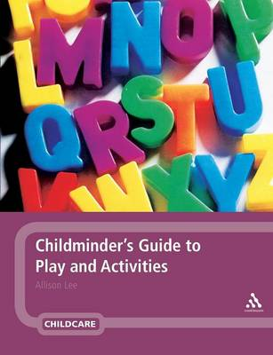 Childminder's Guide to Play and Activities (Paperback)