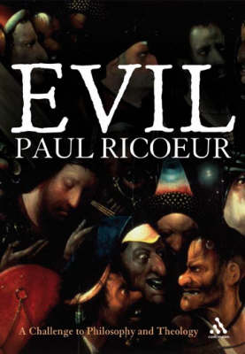 Evil: A Challenge to Philosophy and Theology (Paperback)