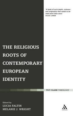The Religious Roots of Contemporary European Identity (Hardback)