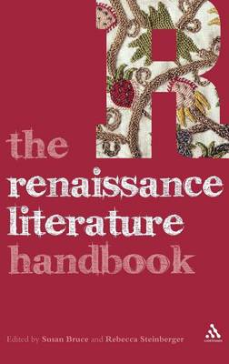 The Renaissance Literature Handbook - Literature and Culture Handbooks (Hardback)
