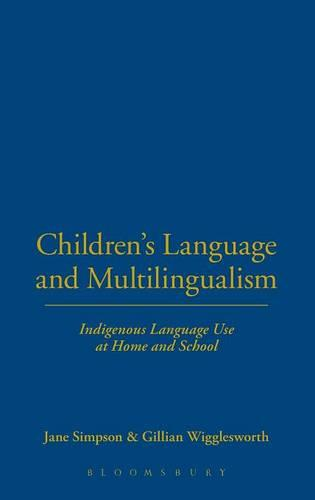 Children's Language and Multilingualism (Hardback)