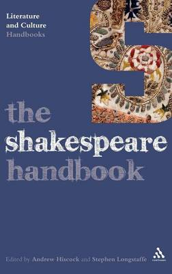 The Shakespeare Handbook - Literature and Culture Handbooks (Hardback)