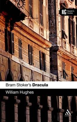 "Bram Stoker's ""Dracula"": A Reader's Guide - A Reader's Guides (Hardback)"