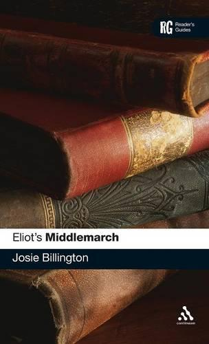 """Eliot's """"Middlemarch"""" - A Reader's Guides (Hardback)"""