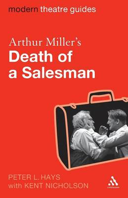 "Arthur Miller's ""Death of a Salesman"" - Modern Theatre Guides (Paperback)"