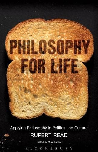 Philosophy for Life: Applying Philosophy in Politics and Culture (Paperback)