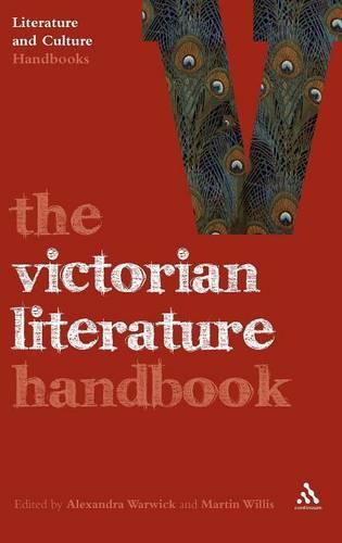 The Victorian Literature Handbook - Literature and Culture Handbooks (Hardback)