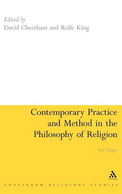 Contemporary Practice and Method in the Philosophy of Religion: New Essays (Hardback)