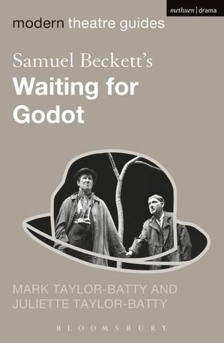 Samuel Beckett's Waiting for Godot - Modern Theatre Guides (Paperback)