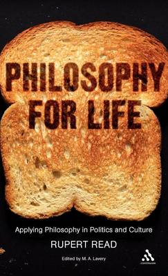 Philosophy for Life: Applying Philosophy in Politics and Culture (Hardback)