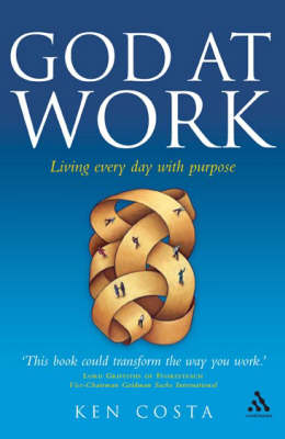 God at Work: Living Every Day with Purpose (Paperback)