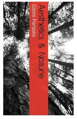 Aesthetics and Nature - Continuum Aesthetics Series (Paperback)