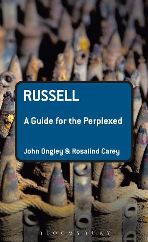 Russell: A Guide for the Perplexed - Guides for the Perplexed (Hardback)