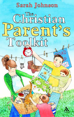 The Christian Parents Toolkit (Paperback)