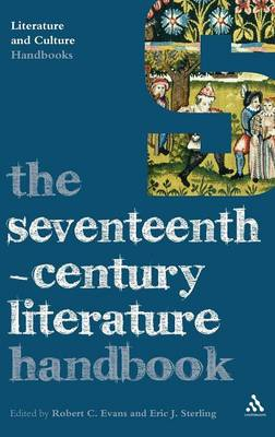 The Seventeenth-century Literature Handbook - Literature and Culture Handbooks (Hardback)