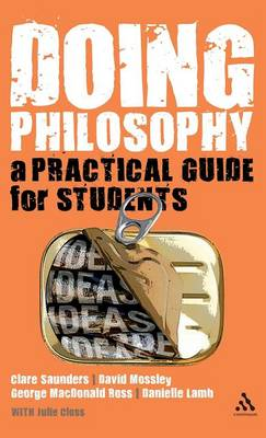 Doing Philosophy: A Practical Guide for Students (Hardback)