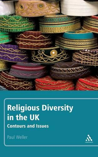 Religious Diversity in the UK: Contours and Issues (Hardback)
