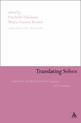 Translating Selves: Experience and Identity Between Languages and Literatures (Hardback)