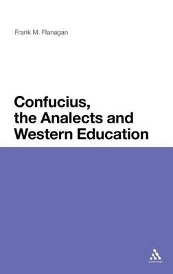 Confucius, the Analects and Western Education (Hardback)