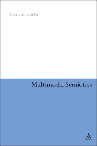 Multimodal Semiotics: Functional Analysis in Contexts of Education (Hardback)