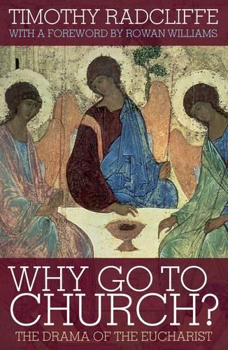 Why Go to Church? 2009: The Archbishop of Canterbury's Lent Book (Paperback)