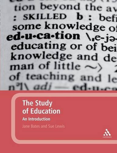 The Study of Education: An Introduction (Paperback)