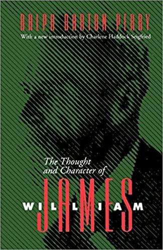 The Thought and Character of William James-New Ed (Paperback)