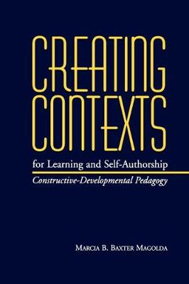 Creating Contexts For Learning & Self-Authorship (Paperback)