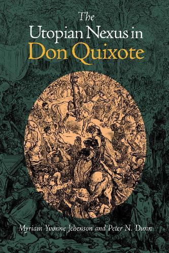 The Utopian Nexus in Don Quixote (Paperback)
