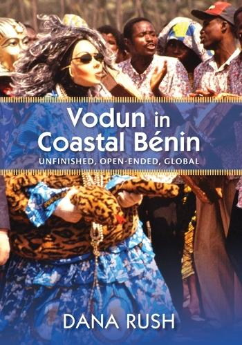 Cover Vodun in Coastal Benin: Unfinished, Open-Ended, Global