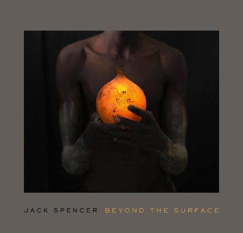 Jack Spencer: Beyond the Surface (Paperback)