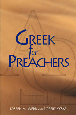 Greek for Preachers (Paperback)