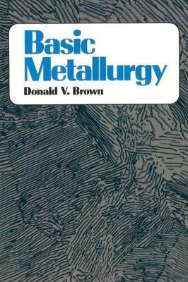BASIC METALLURGY (Paperback)