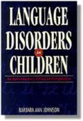 Language Disorders in Children: An Introductory Clinical Perspective (Paperback)