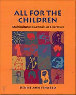 All for the Children: Multicultural Essentials of Literature (Paperback)