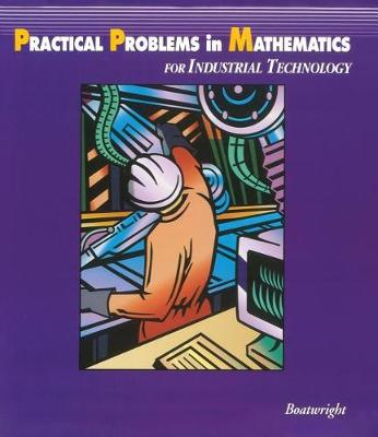 Practical Problems in Mathematics for Industrial Technology (Paperback)