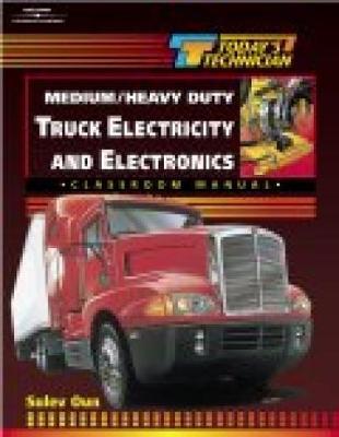 Today's Technician: Medium/Heavy Duty Truck Electricity & Electronics SM & CM (Spiral bound)