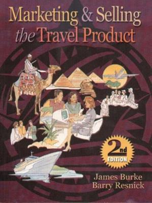 Marketing And Selling The Travel Product (Paperback)