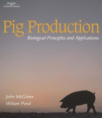 Pig Production: Biological Principles and Applications (Paperback)