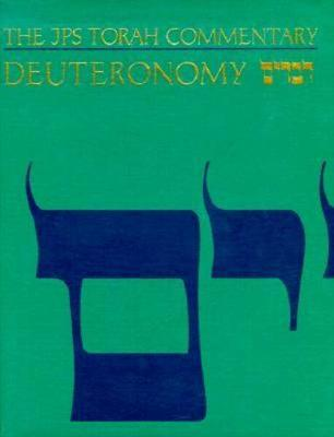 The JPS Torah Commentary: Deuteronomy - JPS Torah Commentary (Hardback)